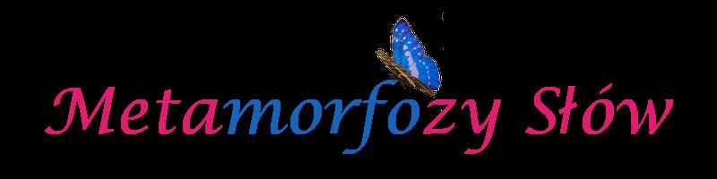 Metamorfozy Słów