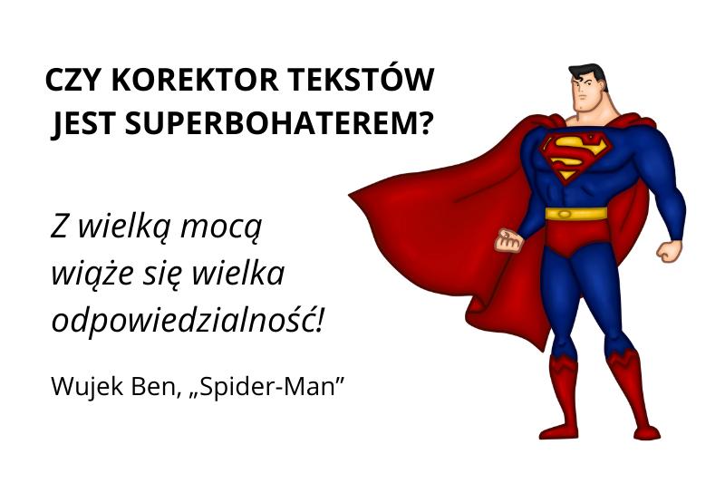 Czykorektor tekstów jest superbohaterem?